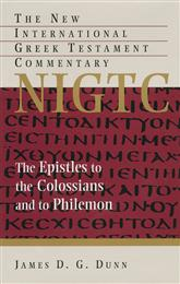 Epistles to the Colossians and to Philemon (NIGTC)