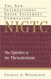 Epistles to the Thessalonians (NIGTC)