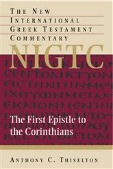 First Epistle to the Corinthians (NIGTC)