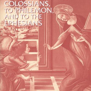 The Epistles to the Colossians, Philemon, and Ephesians (NICNT)
